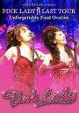 ~メモリアルコンサート Vol.3~PINK LADY LAST TOUR Unforgettable Final Ovation/DVD/TBD-5701