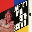 レイト・デイト・ウィズ・ルース・ブラウン/CD/WPCR-27345