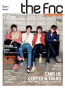 THE FNC MAGAZINE No.2 / FTISLAND エフティアイランド