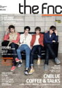 THE FNC MAGAZINE No.2 / CNBLUE シーエヌブルー