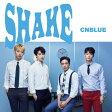SHAKE(初回限定盤A)/CDシングル(12cm)/WPZL-31288