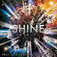 SHINE/CDシングル(12cm)/WPCL-12672