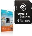 アイファイジャパン Eyefi MobiPRO アイファイ モビプロ 16GB Class10 EFJ-MP-16JP EFJMP16JP