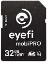 アイファイジャパン Eyefi MobiPRO アイファイ モビプロ 32GB Class10 EFJ-MP-32JP EFJMP32JP