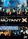 ミュータントX Vol.2
