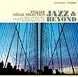 ジャズ・アンド・ビヨンド 女性ヴォーカル・セレクション/CD/VICJ-61540