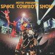 SPACE COWBOY SHOW/CD/TOCT-9823