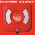 SAVE OUR SHIP/CD/SRCL-5140