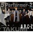 5 Performer-Z(初回限定TAKUMI盤)/CD/PCCA-04565
