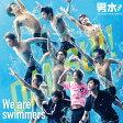 We are swimmers ~男水!キャラクター・ソング&オリジナル・サウンドトラック~/CD/VPCD-81894
