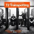 T2 トレインスポッティング - オリジナル・サウンド・トラック/CD/UICP-1178