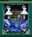 petit milady 3rd LIVE 小さな淑女と森の愉快な仲間たち~ムッチュ☆森へ還る~/Blu-ray Disc/ ユニバーサルミュージック POXE-1406