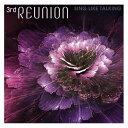 「3rd REUNION」初回限定盤(2CD)/CD/ ユニバーサルミュージック UPCH-7425