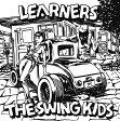LEARNERS×The Swing Kids(7inch付)/CDシングル(12cm)/NIW-126