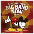 ディズニー ジャズ・アルバム ~ビッグ・バウンド・ナウ!~/CD/AVCW-12745