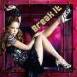 Break It/Get Myself Back(DVD付)/CDシングル(12cm)/AVCD-31897
