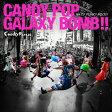 CANDY POP GALAXY BOMB!!/キズナPUNKY ROCK!!/CDシングル(12cm)/AVCD-39195