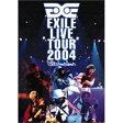 EXILE LIVE TOUR 2004 'EXILE ENTERTAINMENT'/DVD/RZBD-45145