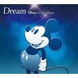 Dream~Disney Greatest Songs~ 洋楽盤/CD/AVCW-63118
