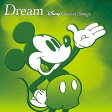 Dream~Disney Greatest Songs~ アニメーション版/CD/AVCW-63174
