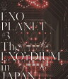 EXO PLANET #3 - The EXO'rDIUM in JAPAN/Blu-ray Disc/AVXK-79374
