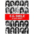 E.G.SMILE -E-girls BEST-(DVD(3枚組)付)