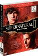 SUPERNATURAL II スーパーナチュラル〈セカンド〉セット2/DVD/SPSN-4