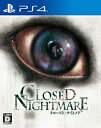 CLOSED NIGHTMARE(クローズド・ナイトメア)/PS4//D 17才以上対象 日本一ソフトウェア PLJM16212