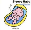 Sleepy Baby (スリーピー・ベイビー) / ラブリー・ベイビー・ミュージック