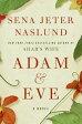 Adam & Eve /PERENNIAL/Sena Jeter Naslund