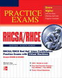 RHCSA/RHCE Red Hat Linux Certification Practice Exams with Virtual Machines: Exams EX200 & EX300 Wi