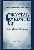 Crystal GrowthPrinciples and Progress A.W. Vere