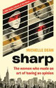 SharpThe Women Who Made an Art of Having Opinion Michelle Dean