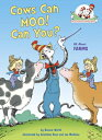 Cows Can Moo! You?: All about Farms /RANDOM HOUSE INC/Bonnie Worth