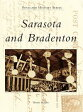 Sarasota and Bradenton /ARCADIA PUB (SC)/Bonnie Wilson