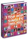 TOP POP SINGLES 1955-2015 Hardcover