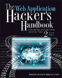 The Web Application Hacker's Handbook: Finding and Exploiting Security Flaws /JOHN WILEY & SONS INC/Dafydd Stuttard