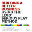Building a Better Business Using the Lego Serious Play Method /JOHN WILEY & SONS INC/Per Kristiansen