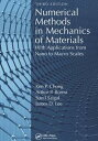 Numerical Methods in Mechanics of Materials, 3rd edWith Applications from Nano to Macro Scales Ken P. Chong