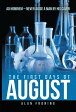 The First Days of August