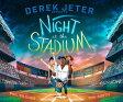 Derek Jeter Presents Night at the Stadium /SIMON & SCHUSTER BOOKS FOR YOU/Phil Bildner