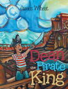 Dean the Pirate King James Wheat