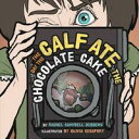 The Day Calf Ate Chocolate Cake /MORGAN JAMES PUB/Rachel Campbell Deddens