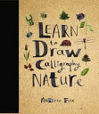 Learn to Draw Calligraphy Nature /ROCKPORT PUBLISHERS/Andrew Fox