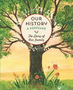 Our History: The Story of Family /ROCKPORT PUBLISHERS/Jennifer Boudinot