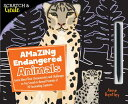 Scratch & Create: Amazing Endangered Animals: Learn about Their Characteristics and Challenges as Yo /ROCKPORT PUBLISHERS/Anne Bentley