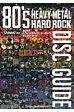 80年代ヘヴィ・メタル/ハード・ロックディスク・ガイド   /シンコ-ミュ-ジック・エンタテイメント
