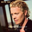 Mark Seibert / With You: Musicalhits The Unusual Way 輸入盤