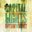 Capital Lights / Rhythm N Moves 輸入盤