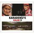 Karadeniz'e Kalan II 輸入盤